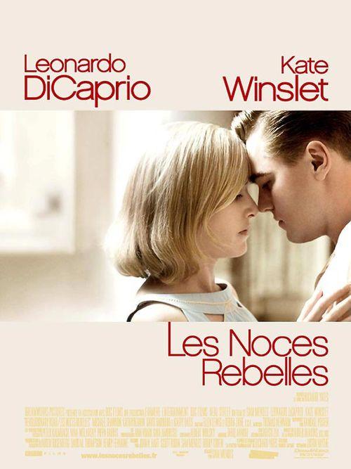 Les Noces Rebelles Kate Winslet Leonardo DiCaprio Sam Mendes