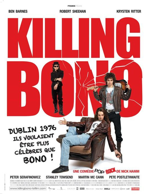 Killing bono nick hamm ben barnes robert sheehan